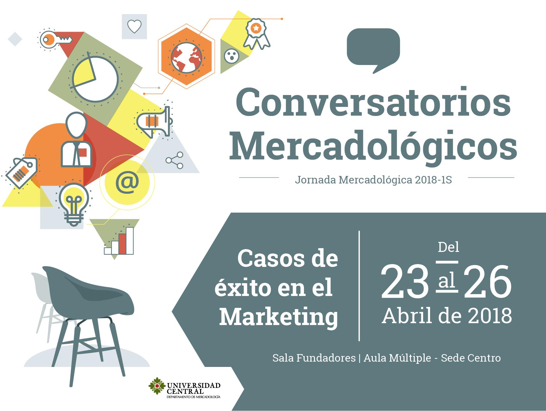 Conversatorios Mercadológicos 2018_1 Universidad Central